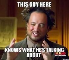 He's right you know... (in b4 morgan freeman meme)